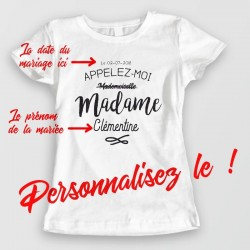 Appelez moi MADAME - T-shirt Future mariée