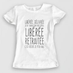 Libérée, retraitée